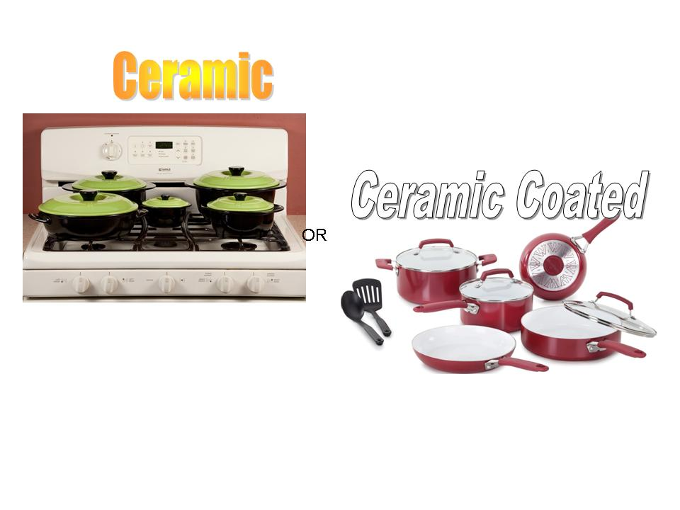 Ceramic Cookware or Ceramic Coated Cookware: which is best?